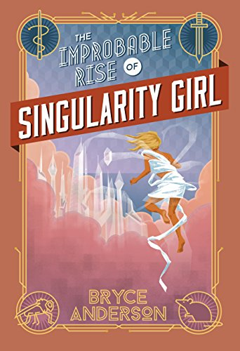 The Improbable Rise of Singularity Girl